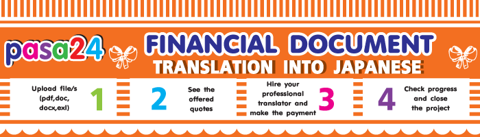 FINANCIAL DOCUMENT TRANSLATION INTO JAPANESE