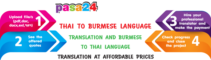 THAI TO BURMESE LANGUAGE TRANSLATION AND BURMESE TO THAI LANGUAGE TRANSLATION AT AFFORDABLE PRICES