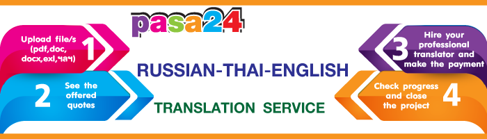 RUSSIAN THAI ENGLISH TRANSLATION SERVICE
